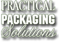 Practical Packaging Solutions, Inc.